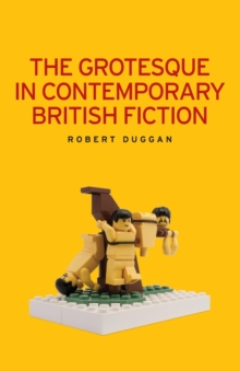 Image for The grotesque in contemporary British fiction