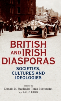Image for British and Irish diasporas  : societies, cultures and ideologies