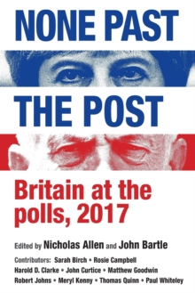 Image for None past the post  : Britain at the polls, 2017