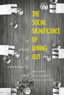 Image for The social significance of dining out  : a study of continuity and change