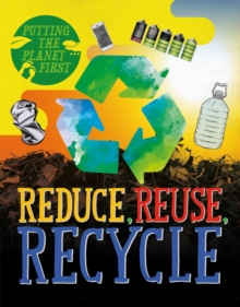 Reduce, reuse, recycle - Rissman, Rebecca