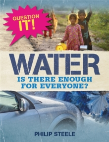 Image for Water  : is there enough for everyone?