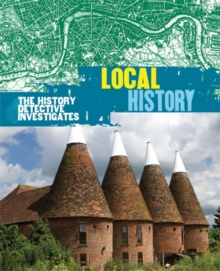 Image for The history detective investigates local history