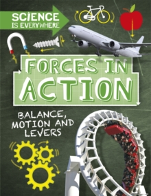 Image for Forces in action  : balance, motion and levers