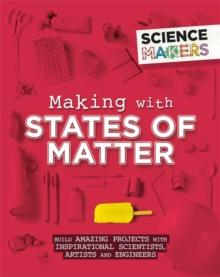 Image for Making with states of matter