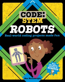 Image for Robots  : real-world coding projects made fun