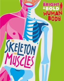 Image for The skeleton and muscles