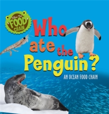 Image for Who ate the penguin?  : an ocean food chain