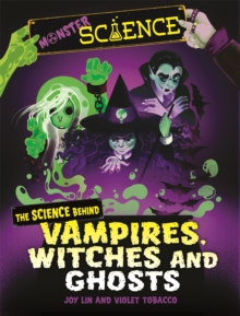 Image for The science behind vampires, witches and ghosts