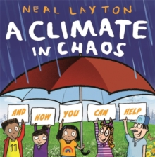 A climate in chaos - Layton, Neal
