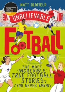 Image for This is football  : the most incredible true football stories you never knew