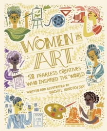 Image for Women in art  : 50 fearless creatives who inspired the world