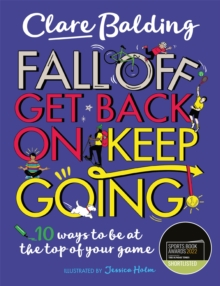 Fall off, get back on, keep going - Balding, Clare