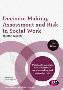 Image for Decision making, assessment and risk in social work