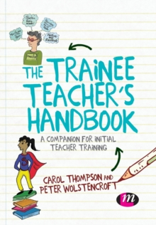 The trainee teacher's handbook  : a companion for initial teacher training - Thompson, Carol