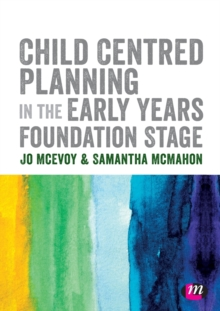 Image for Child Centred Planning in the Early Years Foundation Stage