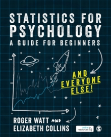 Image for Statistics for psychology  : a guide for beginners and everyone else!