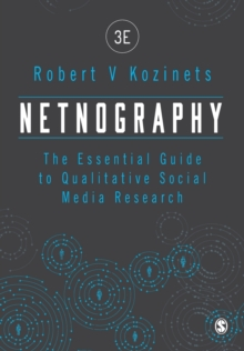 Image for Netnography  : the essential guide to qualitative social media research