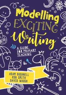 Image for Modelling exciting writing  : a guide for primary teaching