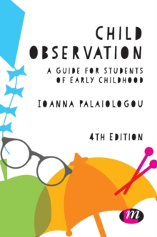 Image for Child observation  : a guide for students for early childhood