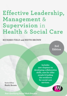 Image for Effective leadership, management & supervision in health and social care