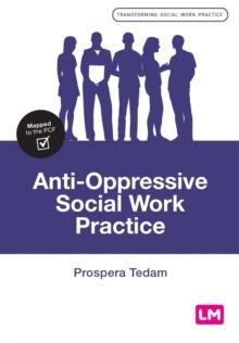 Image for Anti-oppressive social work practice