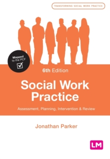 Image for Social work practice  : assessment, planning, intervention and review