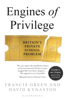 Image for Engines of privilege  : Britain's private school problem