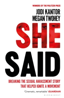 Image for She said  : breaking the sexual harassment story that helped ignite a movement