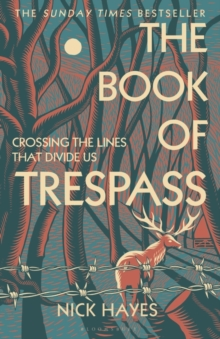 Image for The book of trespass  : crossing the lines that divide us