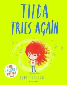Tilda tries again - Percival, Tom