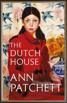 Image for The Dutch House : The Sunday Times bestseller and a 'Book of the Year' 2019