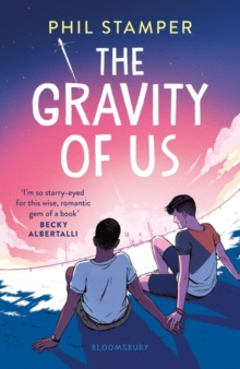 The gravity of us - Stamper, Phil
