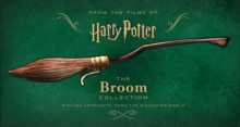Image for The broom collection & other artefacts from the Wizarding World  : from the films of Harry Potter