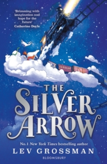 Image for The silver arrow