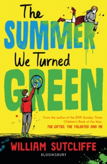 The summer we turned green - Sutcliffe, William