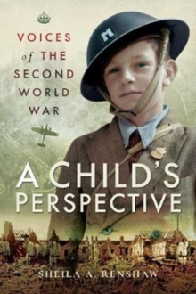 Image for Voices of the Second World War  : a child's perspective