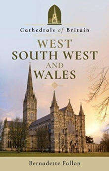 Image for Cathedrals of britain: West, south west and Wales