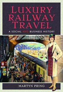 Luxury Railway Travel