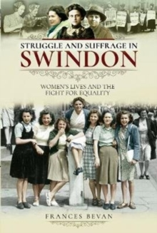 Image for Struggle and suffrage in Swindon
