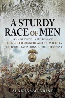 Image for A sturdy race of men  : 149th Brigade