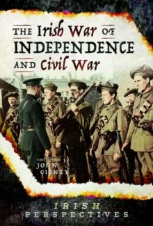 Image for The Irish War of Independence and Civil War