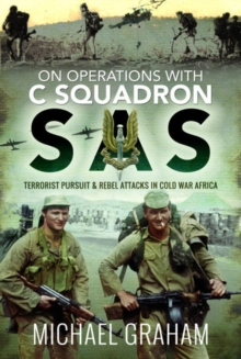 Image for On Operations with C Squadron SAS : Terrorist Pursuit and Rebel Attacks in Cold War Africa