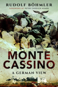 Image for Monte Cassino : A German View