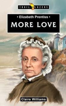 Image for Elizabeth Prentiss : More Love