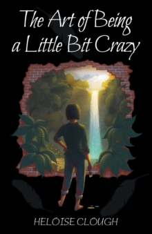 Image for The art of being a little bit crazy