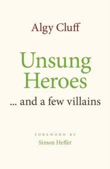 Image for Unsung Heroes : ... and a few villains