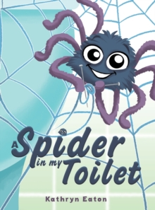 Image for A spider in my toilet