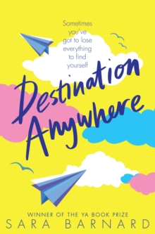 Destination anywhere - Barnard, Sara
