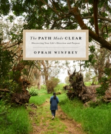 Image for The path made clear  : discovering your life's direction and purpose